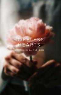 Hopeless Hearts [#Wattys2016] cover