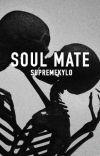 Soul Mate | Kylo Ren x Reader cover