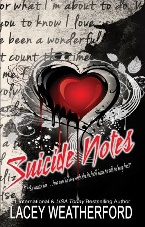 Suicide Notes by LaceyWeatherford