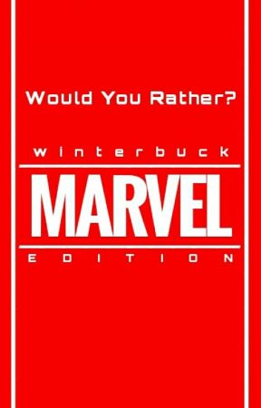 Would You Rather? [Marvel Edition] by winterbuck