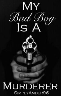 My Bad Boy Is A Murderer [EDITING] cover