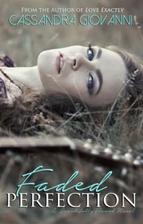 Faded Perfection (Beautifully Flawed, #2) - SAMPLE by cgiovanniauthor