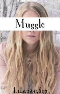 Muggle (Harry Potter Fan Fiction) cover