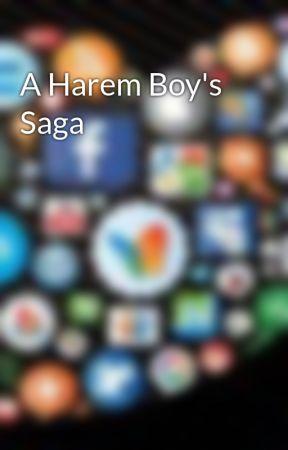 A Harem Boy's Saga by AuthorHunterK