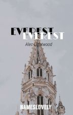 Everest 》Alec Lightwood | discontinued <3 by NamesLovely