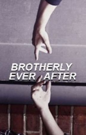 brotherly ever after ✩ larry traducción by louismilk