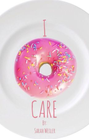 I DONUT CARE by icedcoldcoffee