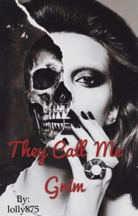 They call me Grim (COMPLETED) cover