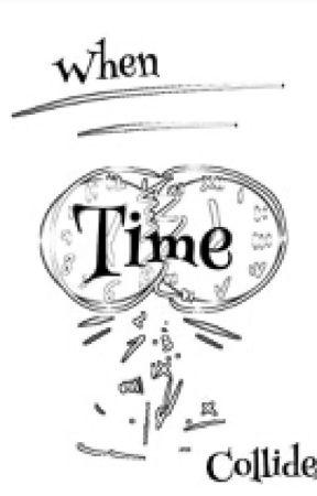 When Time Collides (Merlin AU) by EmzyyIrene