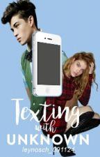 Texting with Unknown von leynosch091124