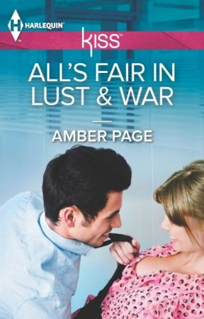 All's Fair in Lust & War by AmberPage