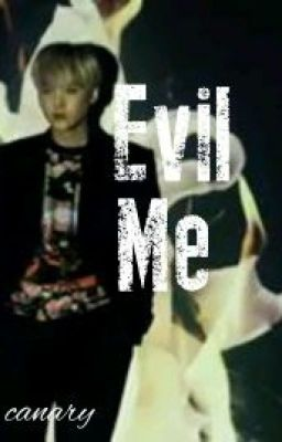 Đọc truyện [Fanfic/ HopeGa/] Evil Me