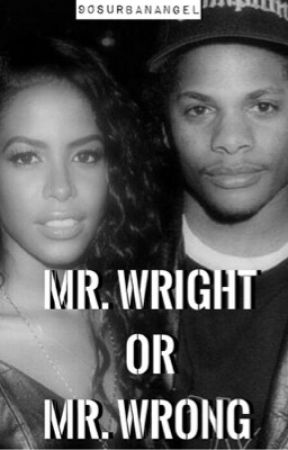 Mr. Wright or Mr. Wrong?  by 90sUrbanAngel