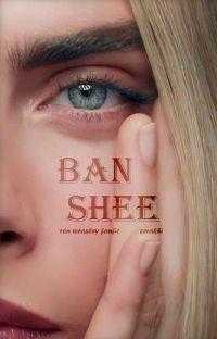 Banshee ▷ Ron Weasley  Reescribiendo  cover
