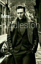 Mrs. Hiddleston  by MissLokiFanfic