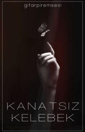 Kanatsız Kelebek by nicknamesikinti