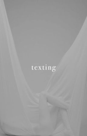 TEXTING | S.S. [1] ✓ by mellisonant