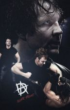 It's Good To Be Crazy   Dean Ambrose. by syub-snub