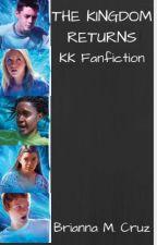 The Kingdom Returns (Kingdom Keepers fanfiction) by bcruzy_02
