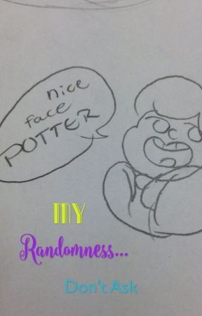 My Randomness... Don't Ask by superjulesfish