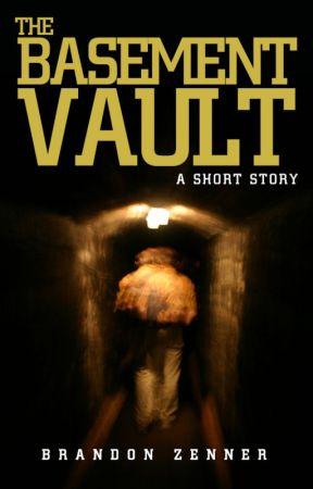 The Basement Vault by Brandon_Zenner