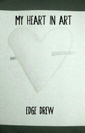 My Heart In Art by edgedrew