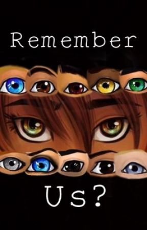 Remember Us? by fanficfanatic74