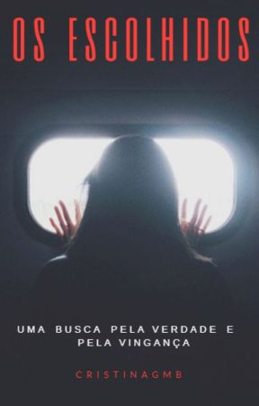 Os Escolhidos by CristinaGMB