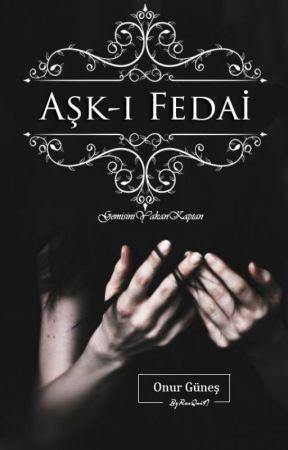 Aşk-ı Fedai Can by GemisiniYakanKaptan