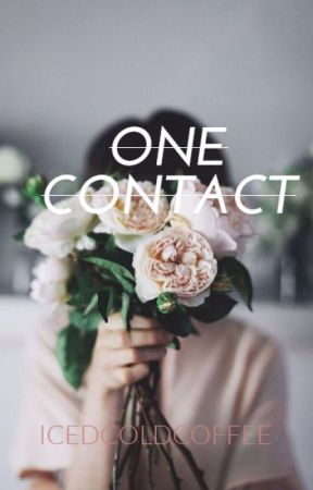One Contact by icedcoldcoffee