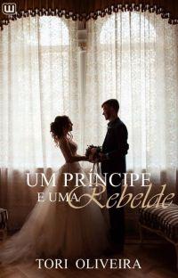 Um príncipe e Uma rebelde  cover
