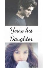 You're his Daughter by 06051m