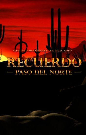 Recuerdo -Paso Del Norte-