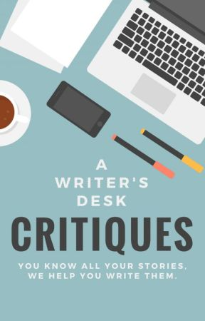 A Writer's Desk Critiques - Closed by awritersdesk