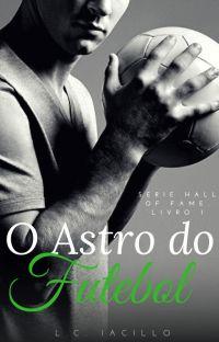 O Astro do Futebol (Série HALL OF FAME. Livro 1) cover