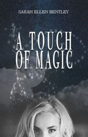 A Touch of Magic by Sarel303