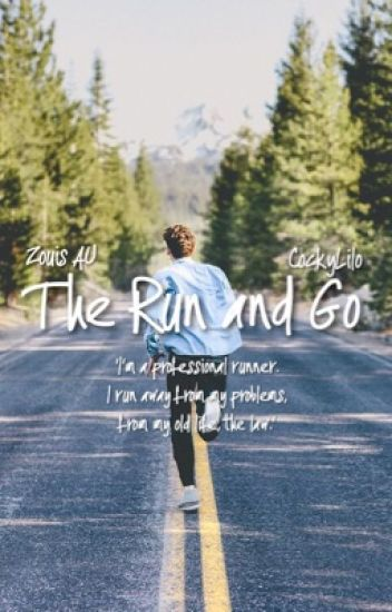 The Run and Go⚣Zouis AU