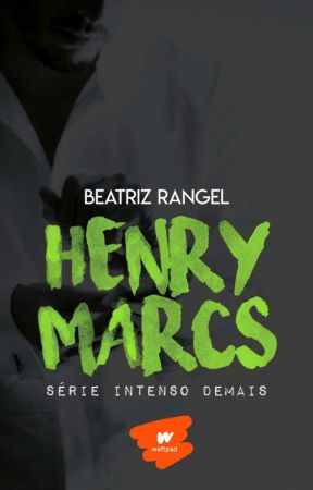 Intenso Demais- Henry Marcs #6 by booksromances