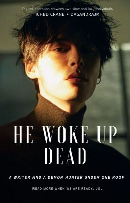 He Woke Up Dead