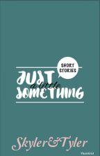 Short Stories  by skyler786