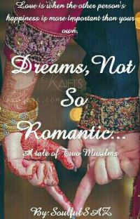 Dreams, Not So Romantic ✔(A Tale Of Two Muslims) cover