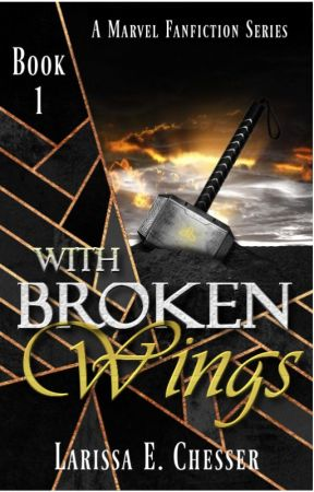With Broken Wings  | A MARVEL Story. by AFleetingDream_91