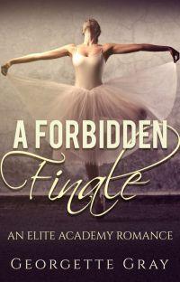 A Forbidden Finale (Student/Teacher Romance) cover