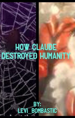 How Claude Destroyed Humanity by levi_bombastic