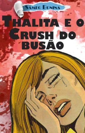 Thalita e o Crush do busão by SameqBonina
