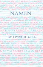 Namen by Hybrid-Girl