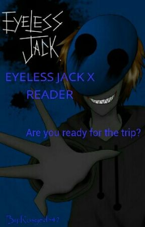 EYELESS JACK X READER by Rosyed542