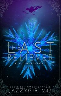 Last Believer ~Jack Frost x Reader~ cover