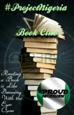 Book Club Reviews #ProjectNigeria  by ProjectNigeria