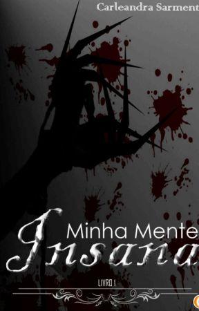 [CONCLUÍDA] Minha Mente Insana by HandonSan1